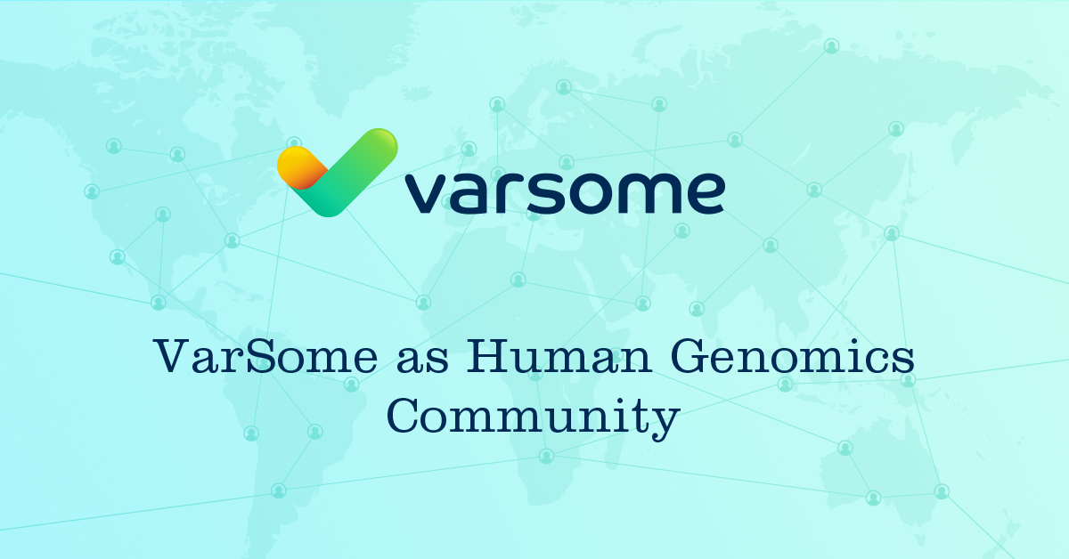 VarSome as Human Genomics Community